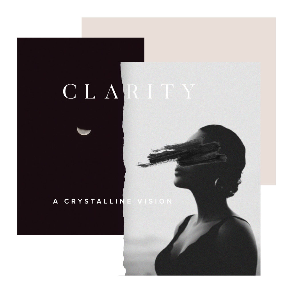 Clarity - developing a crystalline vision